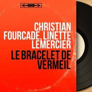 Christian Fourcade, Linette Lemercier アーティスト写真