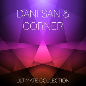 Dani San, Corner 歌手頭像