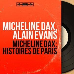 Micheline Dax, Alain Evans 歌手頭像