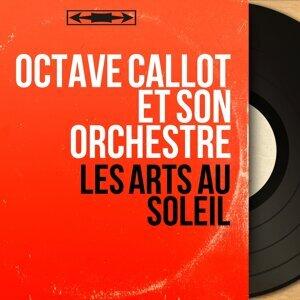 Octave Callot et son orchestre 歌手頭像