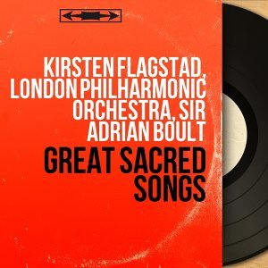 Kirsten Flagstad, London Philharmonic Orchestra, Sir Adrian Boult アーティスト写真