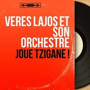 Veres Lajos et son orchestre アーティスト写真