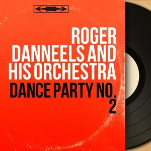 Roger Danneels and His Orchestra 歌手頭像