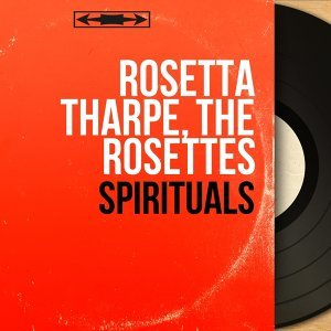 Rosetta Tharpe, The Rosettes 歌手頭像
