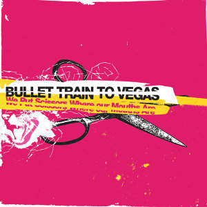 Bullet Train To Vegas 歌手頭像