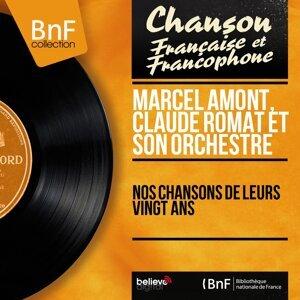 Marcel Amont, Claude Romat et son orchestre 歌手頭像