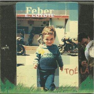 Feber E. Coyote 歌手頭像