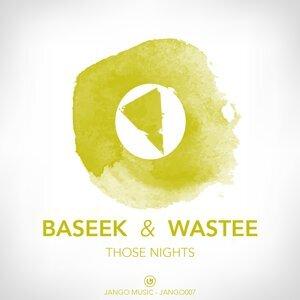 Baseek, Wastee アーティスト写真