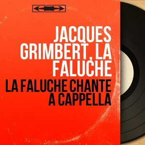 Jacques Grimbert, La Faluche 歌手頭像