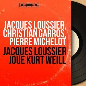 Jacques Loussier, Christian Garros, Pierre Michelot 歌手頭像