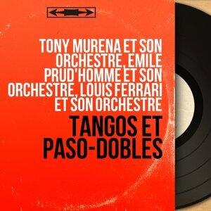 Tony Muréna et son orchestre, Émile Prud'homme et son orchestre, Louis Ferrari et son orchestre アーティスト写真