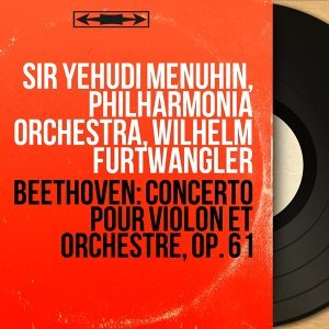 Sir Yehudi Menuhin, Philharmonia Orchestra, Wilhelm Furtwängler 歌手頭像