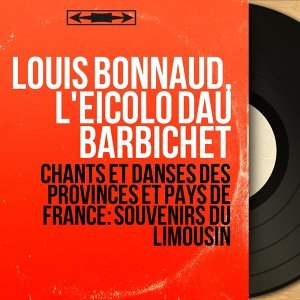 Louis Bonnaud, L'eicolo dau barbichet 歌手頭像