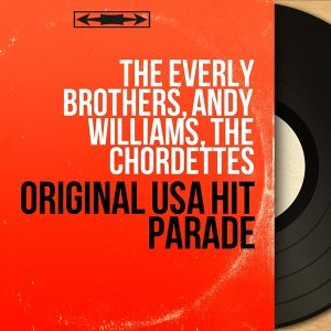 The Everly Brothers, Andy Williams, The Chordettes 歌手頭像
