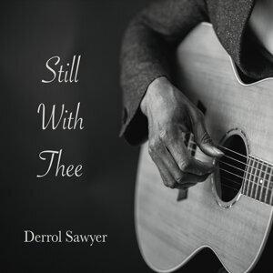 Derrol Sawyer 歌手頭像