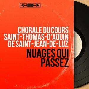 Chorale du Cours Saint-Thomas-d'Aquin de Saint-Jean-de-Luz 歌手頭像