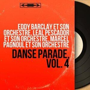 Eddy Barclay et son orchestre, Léal Pescador et son orchestre, Marcel Pagnoul et son orchestre 歌手頭像