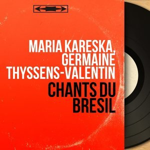 Maria Kareska, Germaine Thyssens-Valentin 歌手頭像