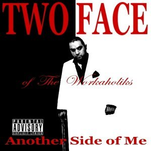 Two Face of The Workaholiks アーティスト写真