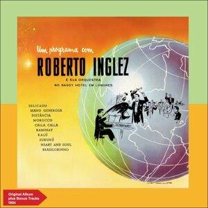 Roberto Inglez, The Savoy Hotel Orchestra 歌手頭像