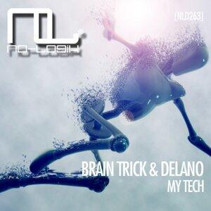 Brain Trick, Delano アーティスト写真