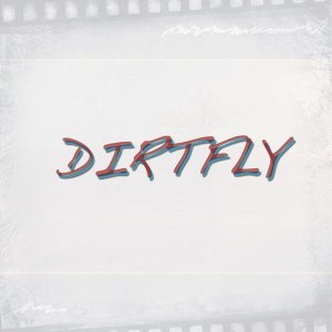 Dirtfly アーティスト写真