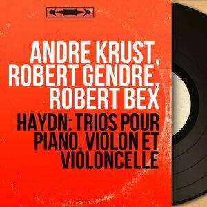 André Krust, Robert Gendre, Robert Bex 歌手頭像