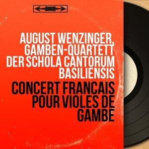 August Wenzinger, Gamben-Quartett der Schola Cantorum Basiliensis 歌手頭像