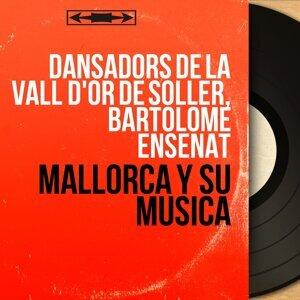 Dansadors de la Vall d'Or de Sôller, Bartolomé Enseñat 歌手頭像