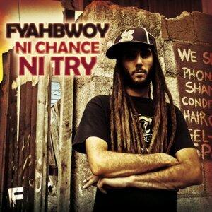Fyahbwoy A.k.a Chico De Fuego 歌手頭像