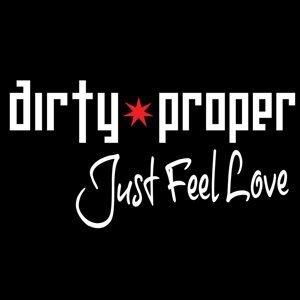 Dirty Proper