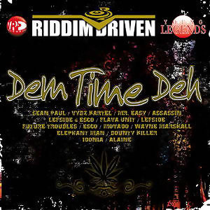 Riddim Driven: Dem Time Deh アーティスト写真