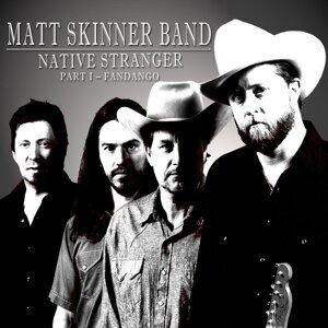 Matt Skinner Band 歌手頭像