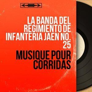 La Banda del Regimiento de Infanteria Jaén No. 25 歌手頭像