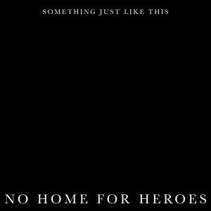 No Home for Heroes 歌手頭像