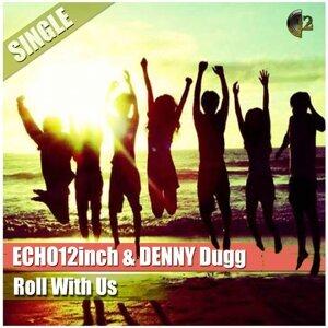 Echo12inch, Denny Dugg 歌手頭像