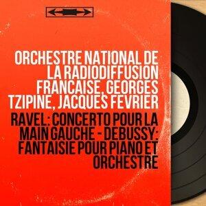 Orchestre national de la Radiodiffusion française, Georges Tzipine, Jacques Février アーティスト写真