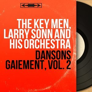 The Key Men, Larry Sonn and His Orchestra 歌手頭像