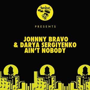 Johnny Bravo, Darya Sergiyenko 歌手頭像