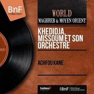 Khedidja, Missoum et son orchestre 歌手頭像