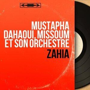 Mustapha Dahaoui, Missoum et son orchestre アーティスト写真
