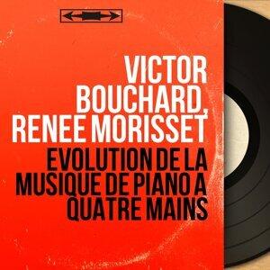 Victor Bouchard, Renée Morisset アーティスト写真