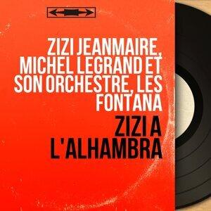 Zizi Jeanmaire, Michel Legrand et son orchestre, Les Fontana 歌手頭像