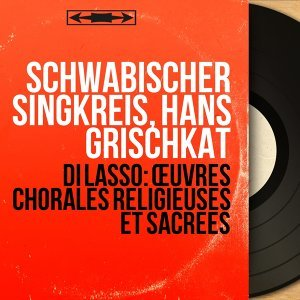 Schwäbischer Singkreis, Hans Grischkat 歌手頭像