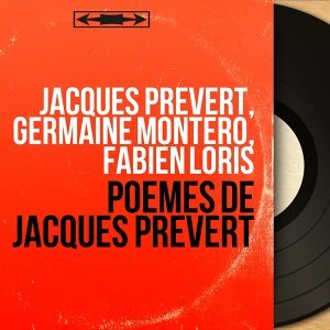 Jacques Prévert, Germaine Montero, Fabien Loris アーティスト写真