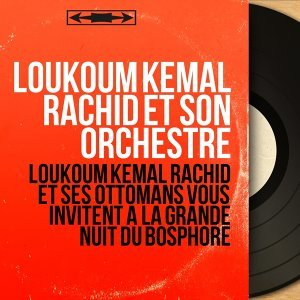 Loukoum Kemal Rachid et son orchestre アーティスト写真
