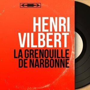 Henri Vilbert アーティスト写真