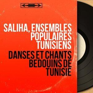 Saliha, Ensembles Populaires Tunisiens 歌手頭像