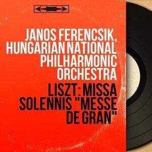 János Ferencsik, Hungarian National Philharmonic Orchestra