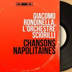 Giacomo Rondinella, L'orchestre Sciorilli 歌手頭像
